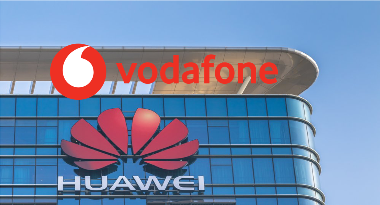 Vodafone and Huawei